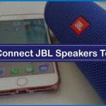 How To Connect JBL Speakers To iPhone