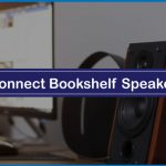 How to Connect Bookshelf Speakers to PC